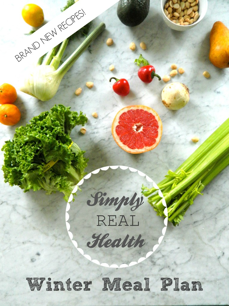 The Simply Real Health NEW Winter Meal Plan // simplyrealhealth.com