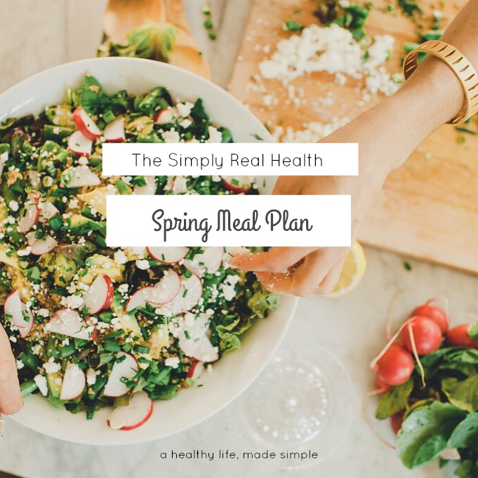 The Spring Meal Plan: eat healthy, in less time! via @simplyrealhealth